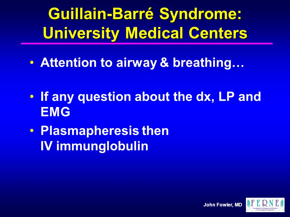 Guillain-Barré Syndrome: University Medical Centers