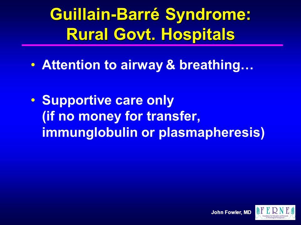 Guillain-Barré Syndrome: Rural Govt. Hospitals