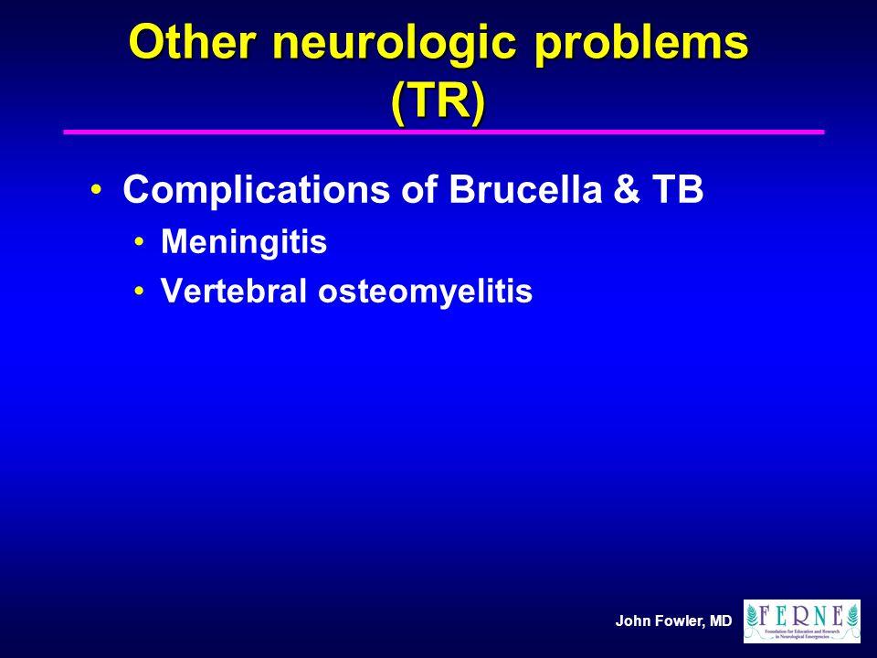 Other neurologic problems (TR)