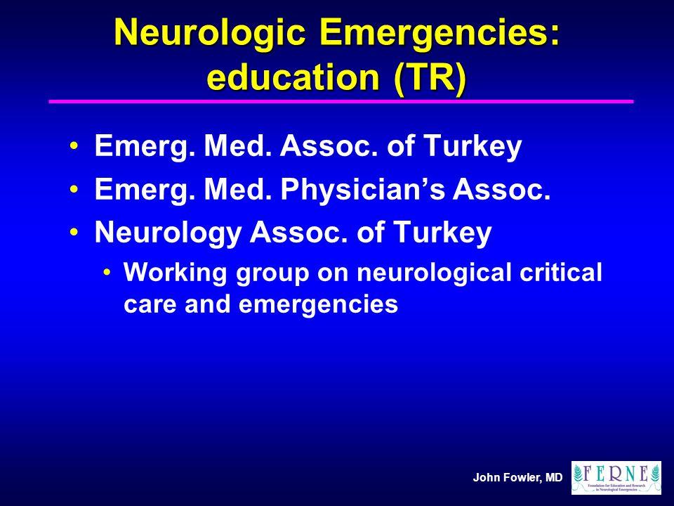 Neurologic Emergencies: education (TR)