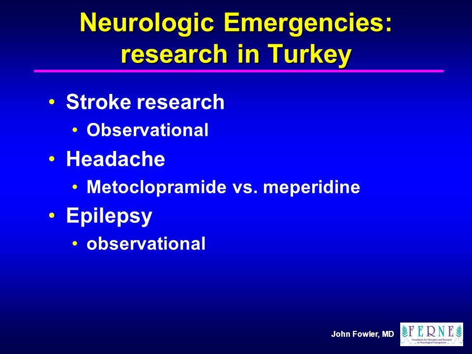 Neurologic Emergencies: research in Turkey