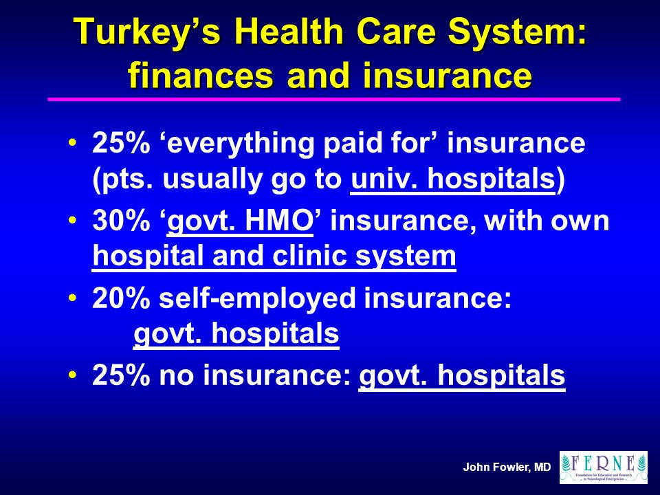 Turkey's Health Care System: finances and insurance