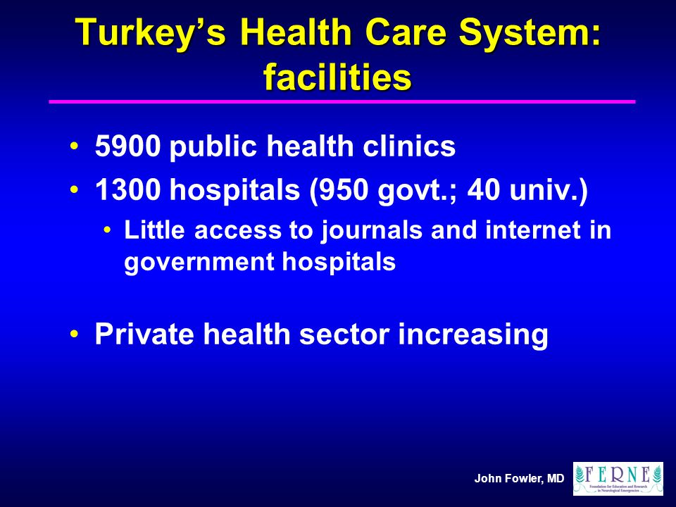 Turkey's Health Care System: facilities