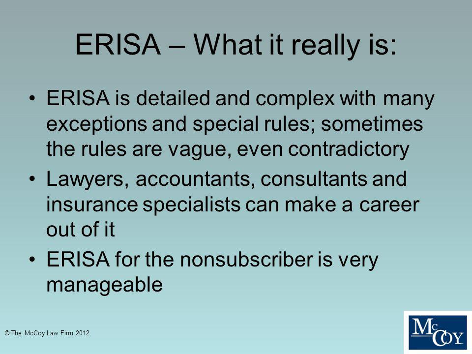 ERISA – What it really is: