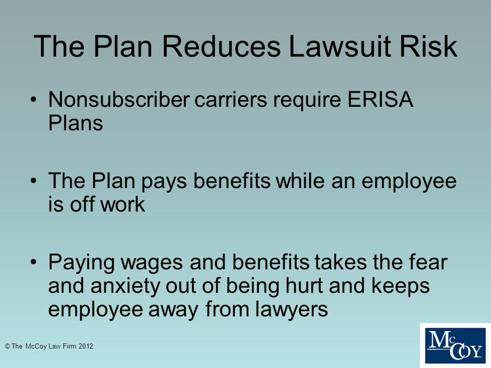 The Plan Reduces Lawsuit Risk
