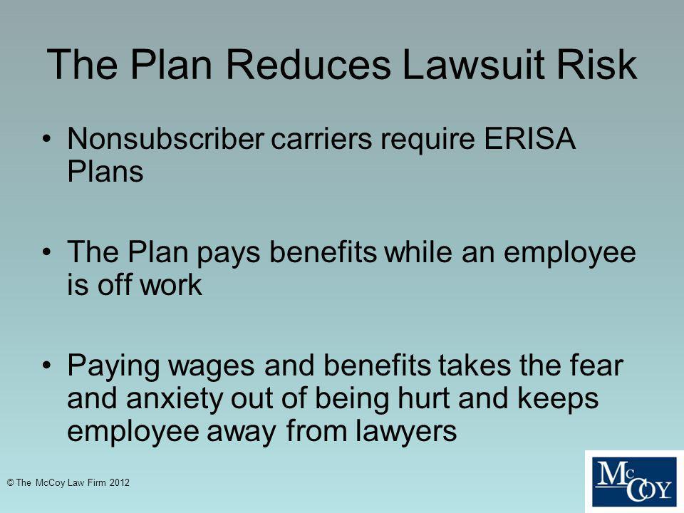 The Plan Reduces Lawsuit Risk
