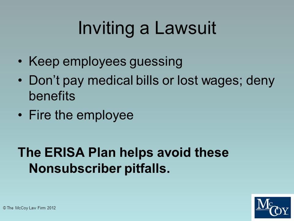 Inviting a Lawsuit Keep employees guessing