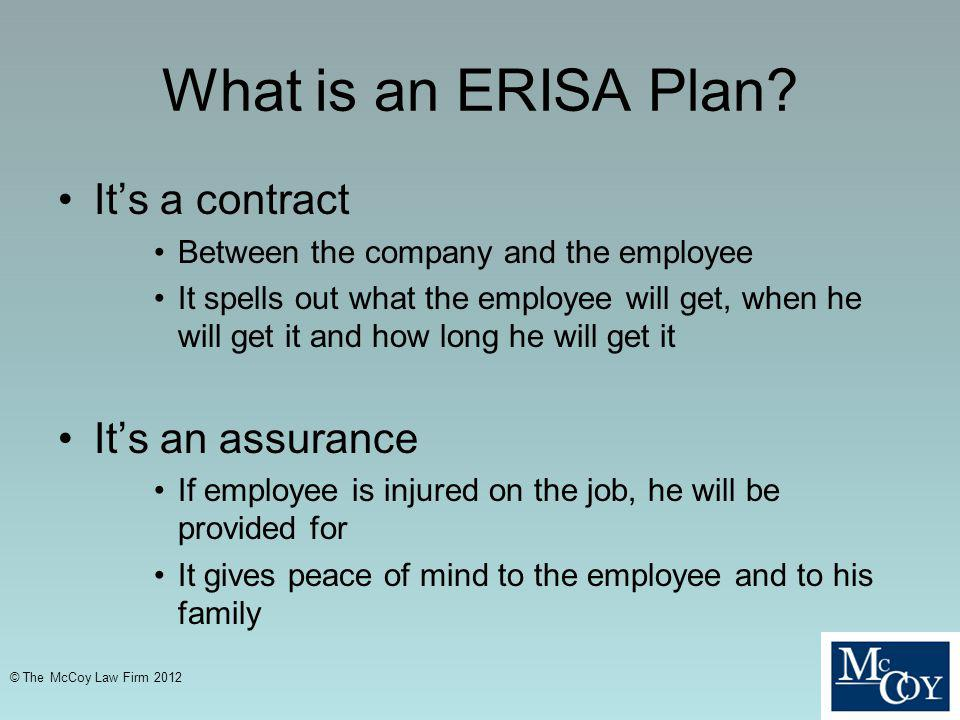 What is an ERISA Plan It's a contract It's an assurance