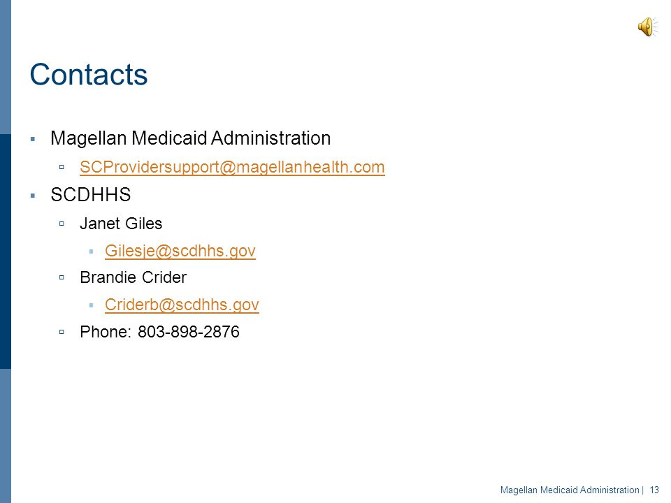 Contacts Magellan Medicaid Administration SCDHHS