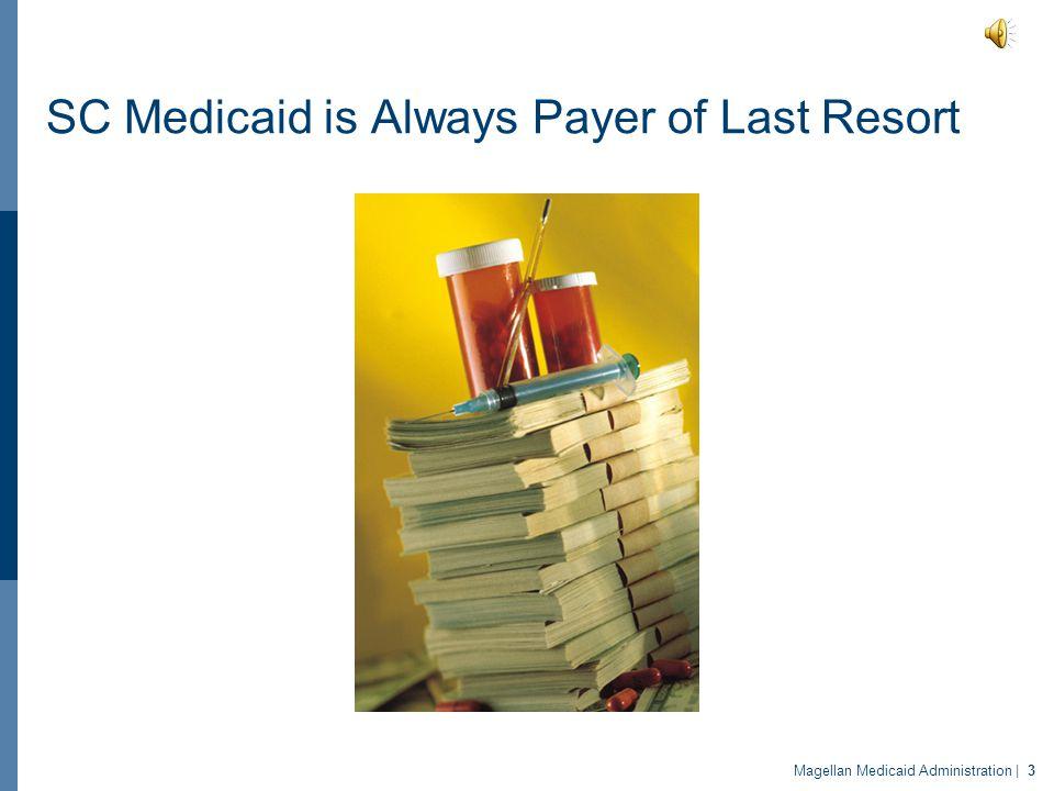 SC Medicaid is Always Payer of Last Resort