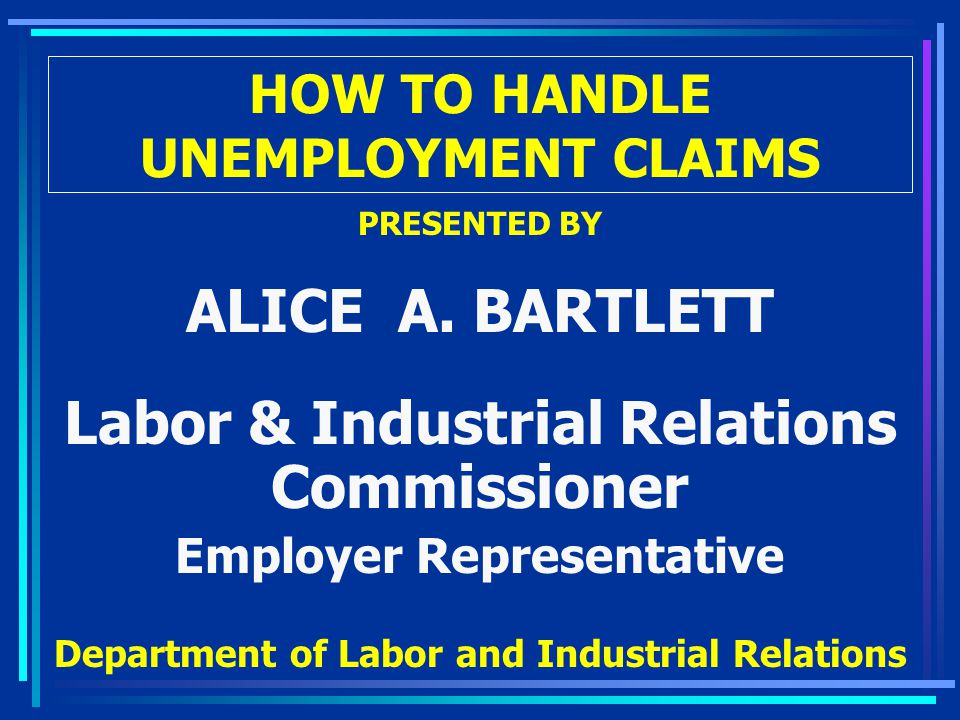 HOW TO HANDLE UNEMPLOYMENT CLAIMS