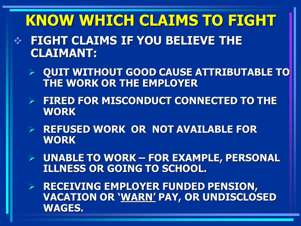 KNOW WHICH CLAIMS TO FIGHT