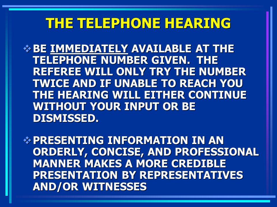 THE TELEPHONE HEARING
