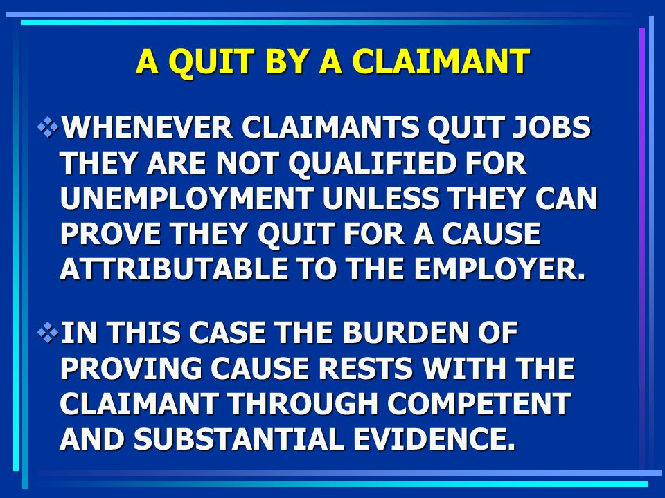 A QUIT BY A CLAIMANT