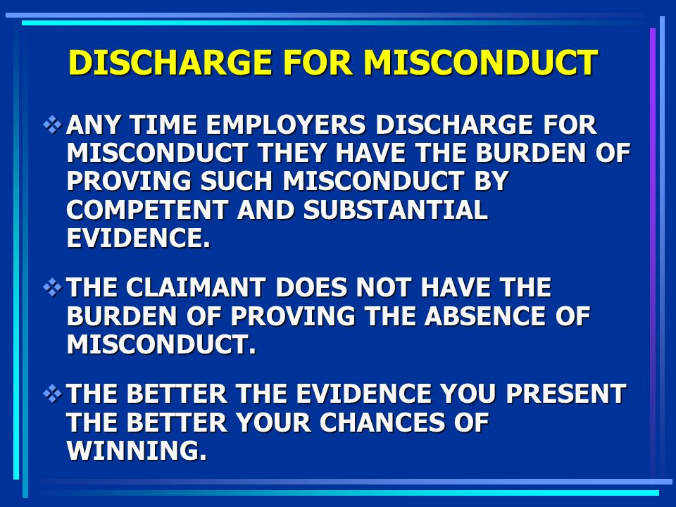 DISCHARGE FOR MISCONDUCT