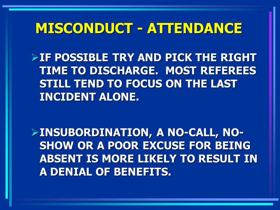 MISCONDUCT - ATTENDANCE