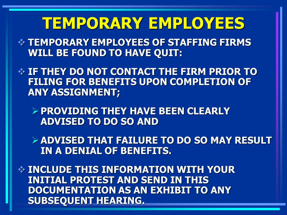 TEMPORARY EMPLOYEES TEMPORARY EMPLOYEES OF STAFFING FIRMS WILL BE FOUND TO HAVE QUIT: