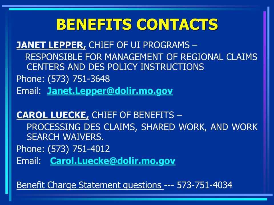 BENEFITS CONTACTS JANET LEPPER, CHIEF OF UI PROGRAMS –