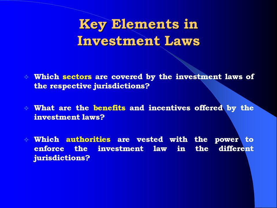Key Elements in Investment Laws
