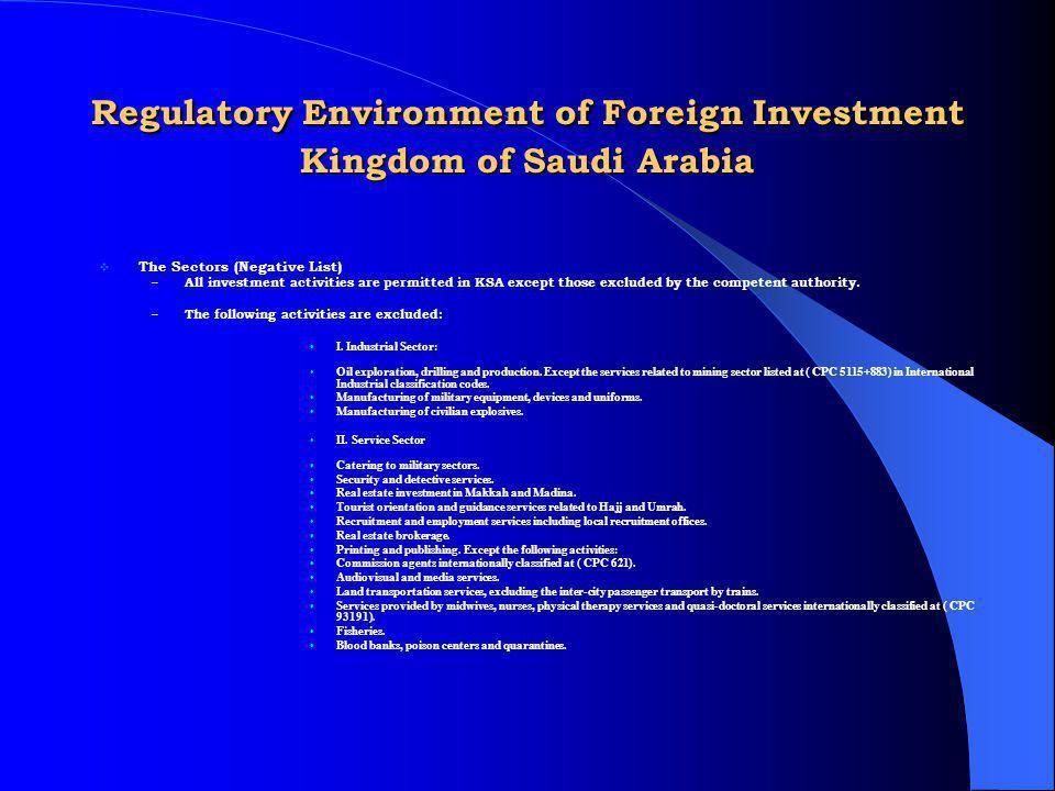 Regulatory Environment of Foreign Investment Kingdom of Saudi Arabia