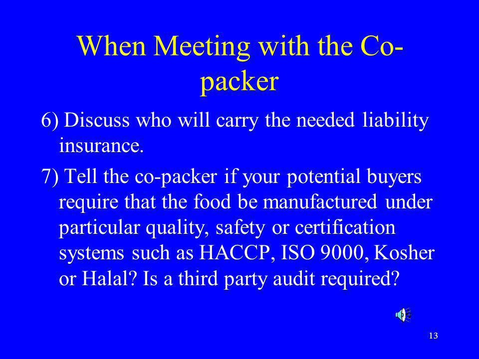 When Meeting with the Co-packer