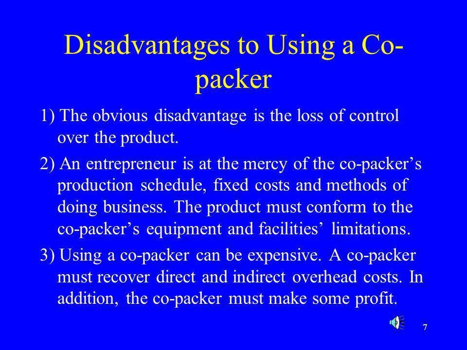 Disadvantages to Using a Co-packer
