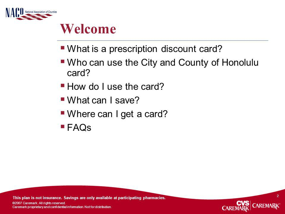 Welcome What is a prescription discount card