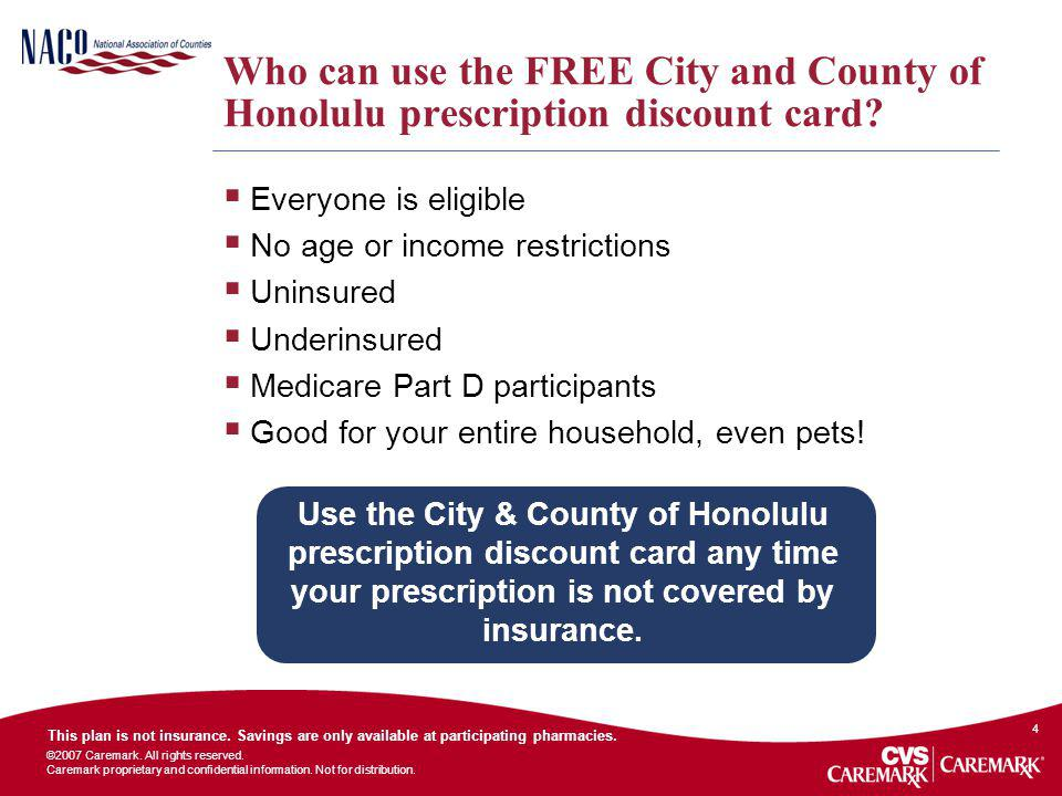 Who can use the FREE City and County of Honolulu prescription discount card