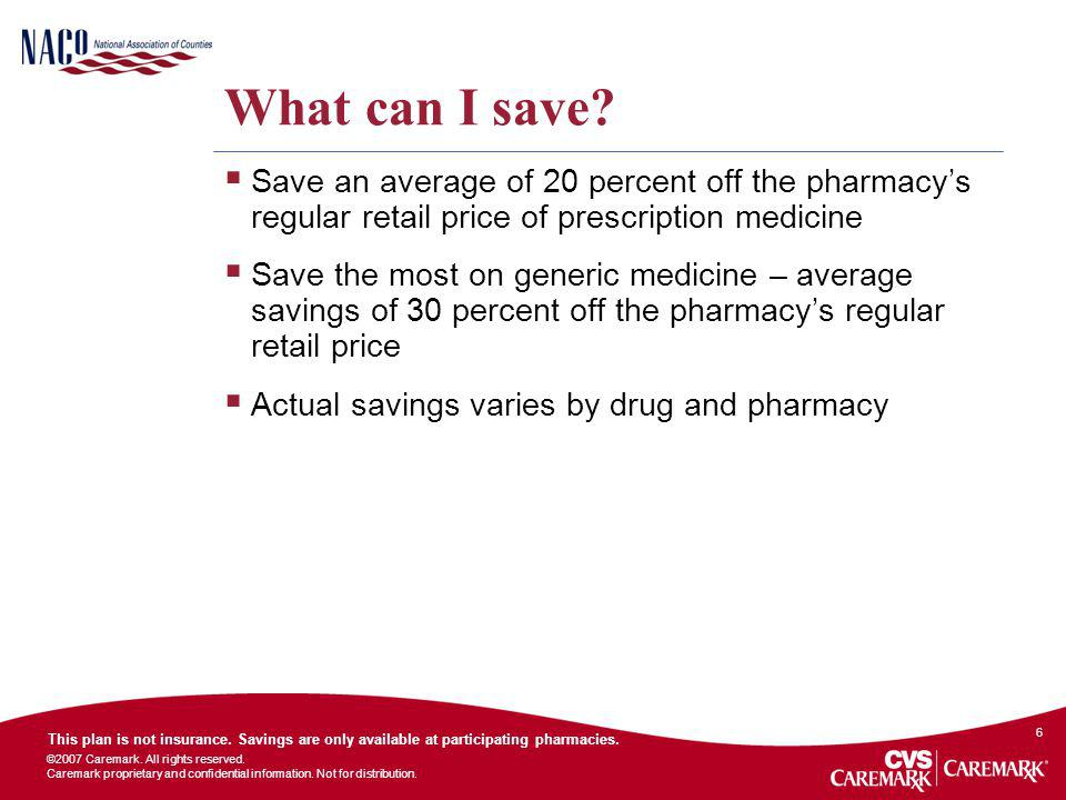 What can I save Save an average of 20 percent off the pharmacy's regular retail price of prescription medicine.