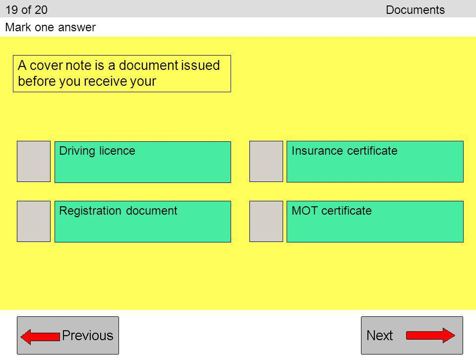 A cover note is a document issued before you receive your