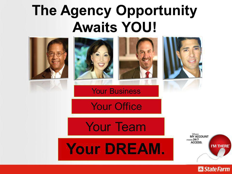 The Agency Opportunity Awaits YOU!