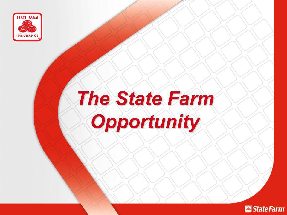 The State Farm Opportunity