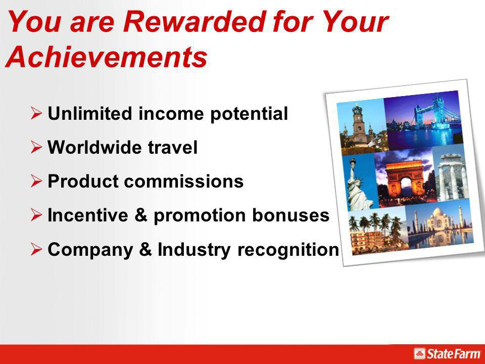 You are Rewarded for Your Achievements