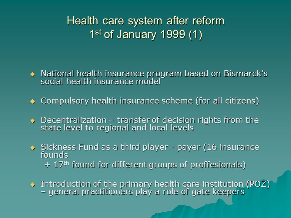 Health care system after reform 1st of January 1999 (1)