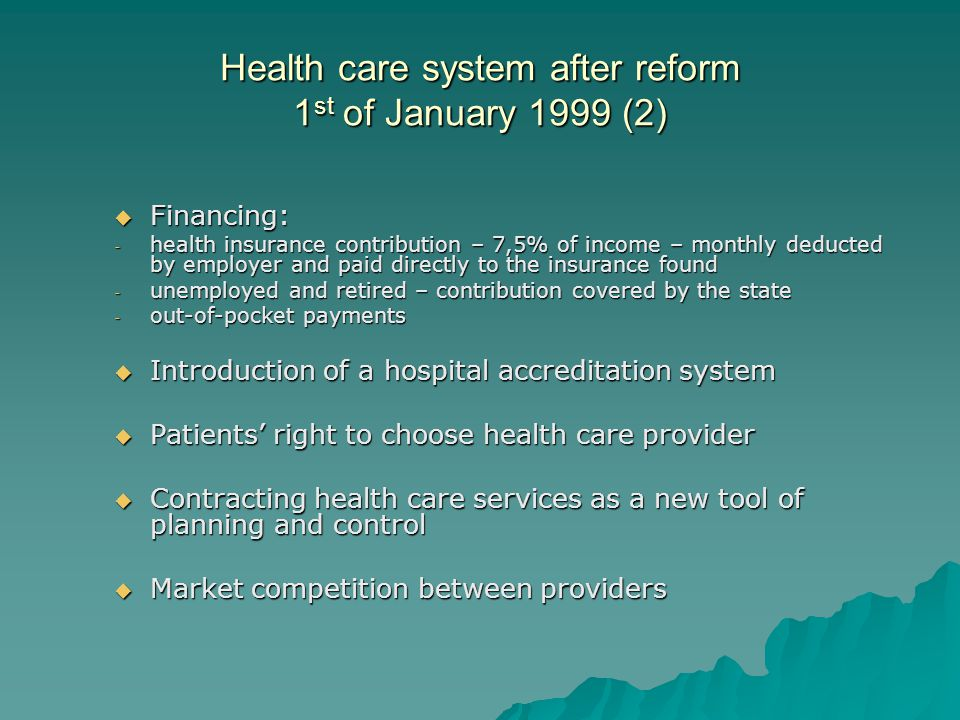 Health care system after reform 1st of January 1999 (2)