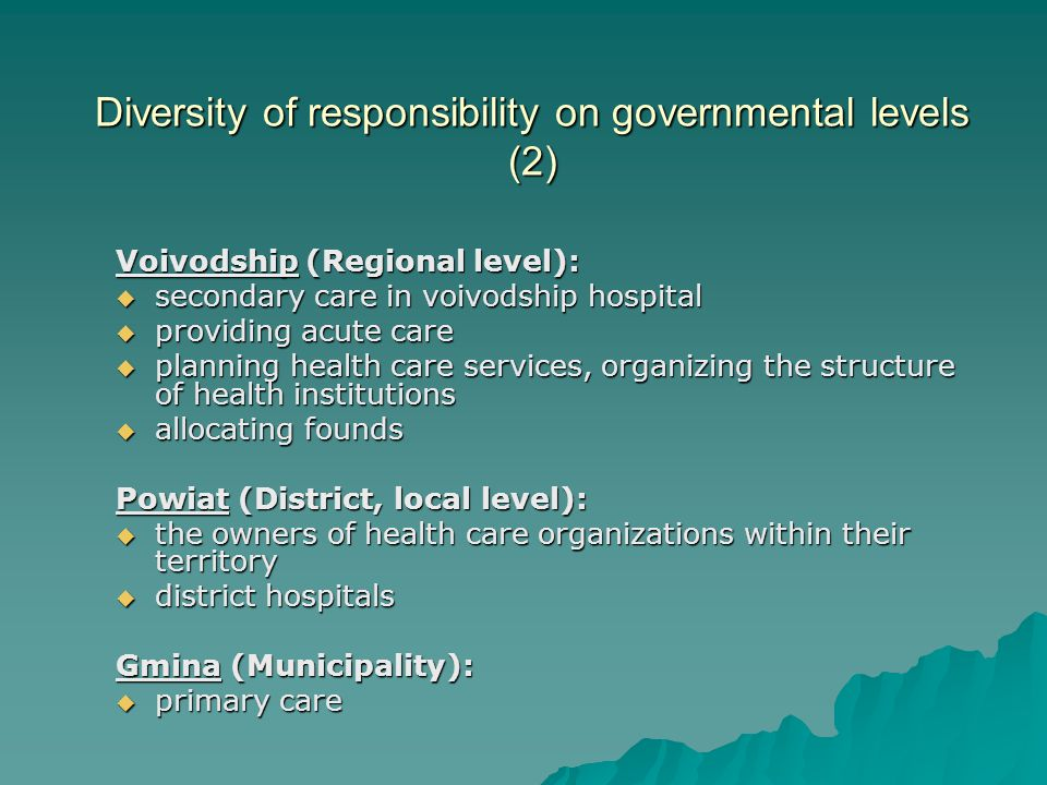 Diversity of responsibility on governmental levels (2)