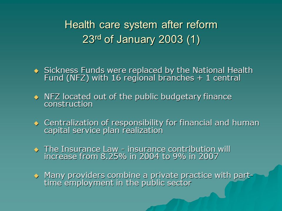 Health care system after reform 23rd of January 2003 (1)