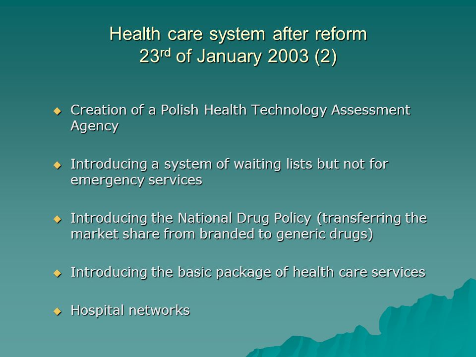 Health care system after reform 23rd of January 2003 (2)