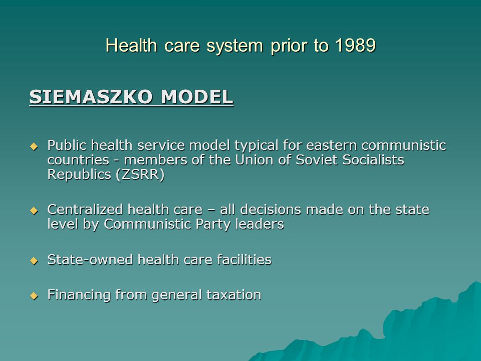 Health care system prior to 1989