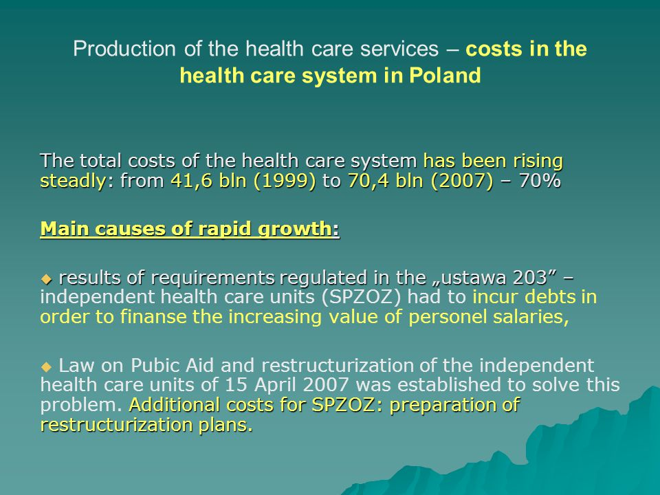 Production of the health care services – costs in the health care system in Poland