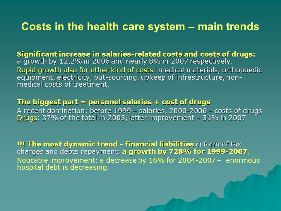 Costs in the health care system – main trends