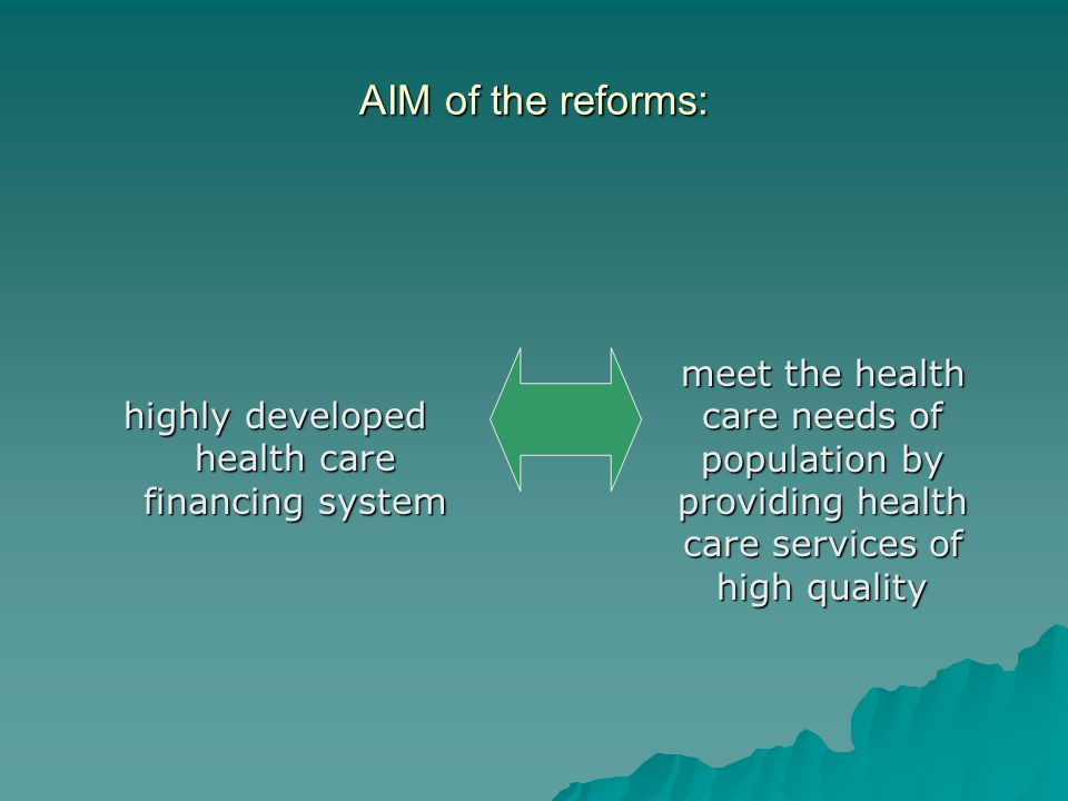 highly developed health care financing system