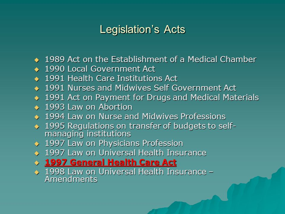 Legislation's Acts 1989 Act on the Establishment of a Medical Chamber