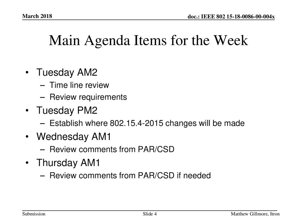 Main Agenda Items for the Week