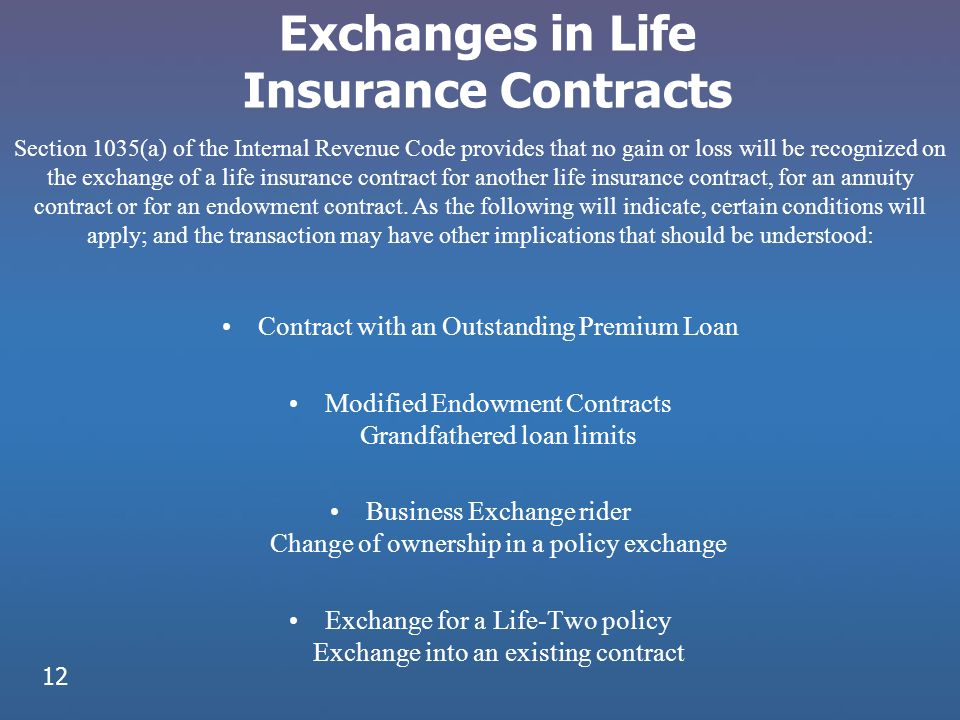 Exchanges in Life Insurance Contracts
