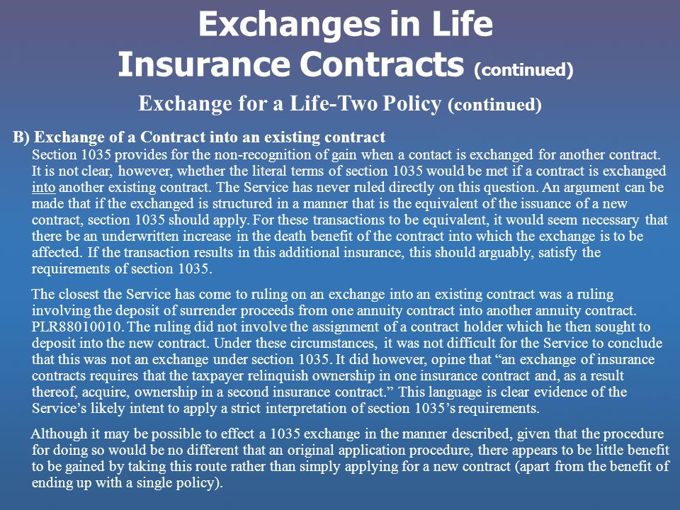 Exchanges in Life Insurance Contracts (continued)