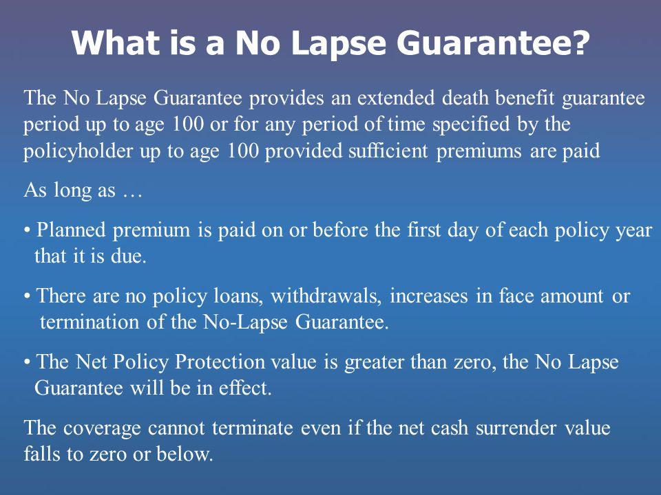 What is a No Lapse Guarantee