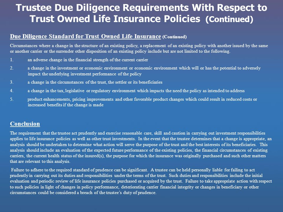 Trustee Due Diligence Requirements With Respect to Trust Owned Life Insurance Policies (Continued)