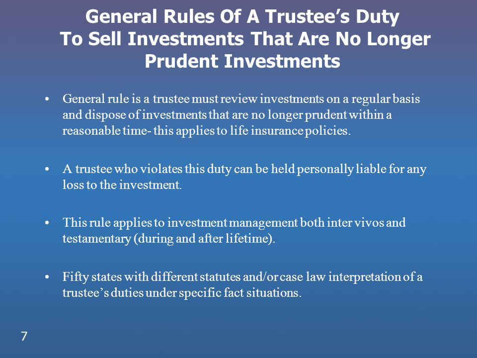 General Rules Of A Trustee's Duty To Sell Investments That Are No Longer Prudent Investments