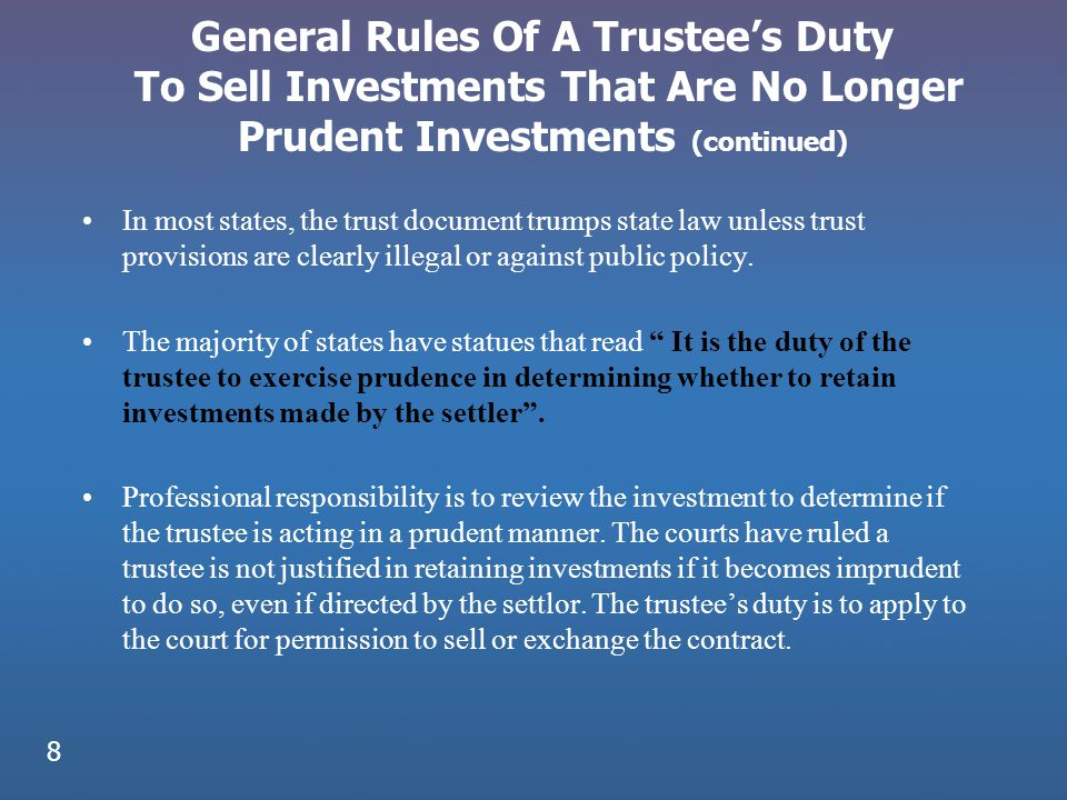General Rules Of A Trustee's Duty To Sell Investments That Are No Longer Prudent Investments (continued)